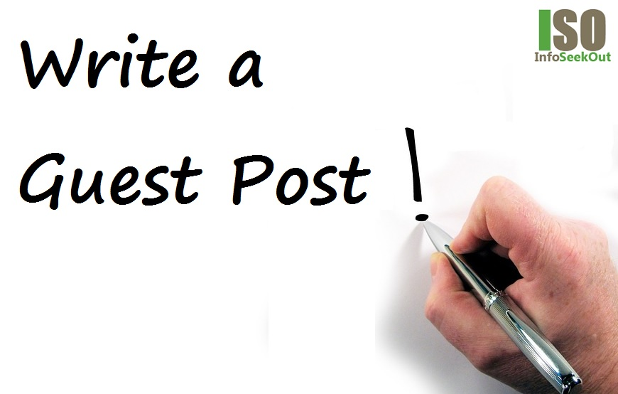 Write a Guest Post - InfoSeekOut
