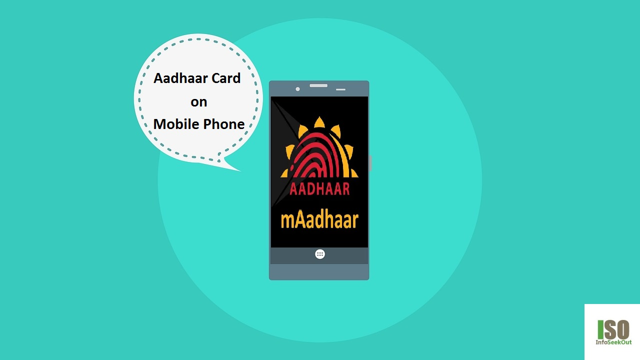 How to use mAadhaar App - InfoSeekOut