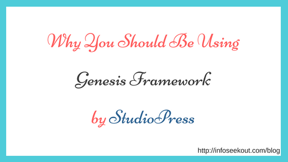why you should be using StudioPress Genesis Framework